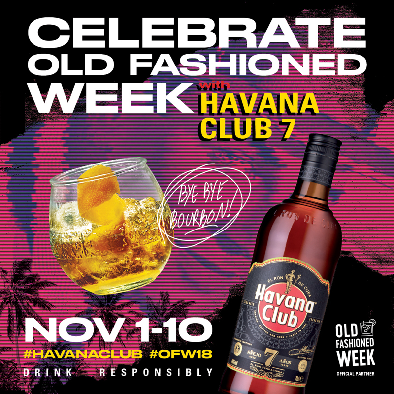 Havana Club - Old Fashioned Week 2018